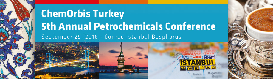 ChemOrbis Turkey 5th Annual Petrochemicals Conference